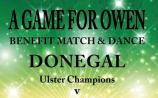 GAME FOR OWEN - Special Benefit Game and Dance in Ardara featuring Donegal and Gaoth Dobhair