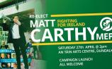 Matt Carthy MEP to officially launch his re-election campaign on Saturday