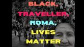 Human sculpture of 150 people planned for 'Black, Traveller, Roma Lives Matter' event