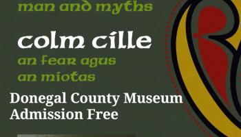 A new exhibition exploring the life of St Colmcille at Donegal County Museum