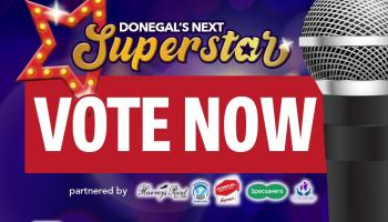 VOTE NOW - HEAT 1 of Donegal's Next Superstar