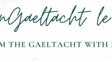 Christmas social media campaign,'Ón nGaeltacht le grá' aimed to help local companies