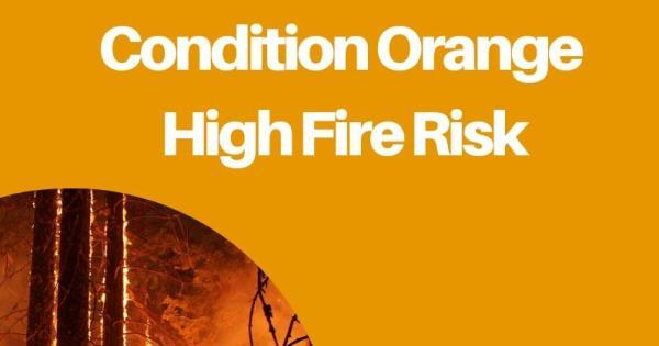 Status Orange high-level fire warning issued until Monday