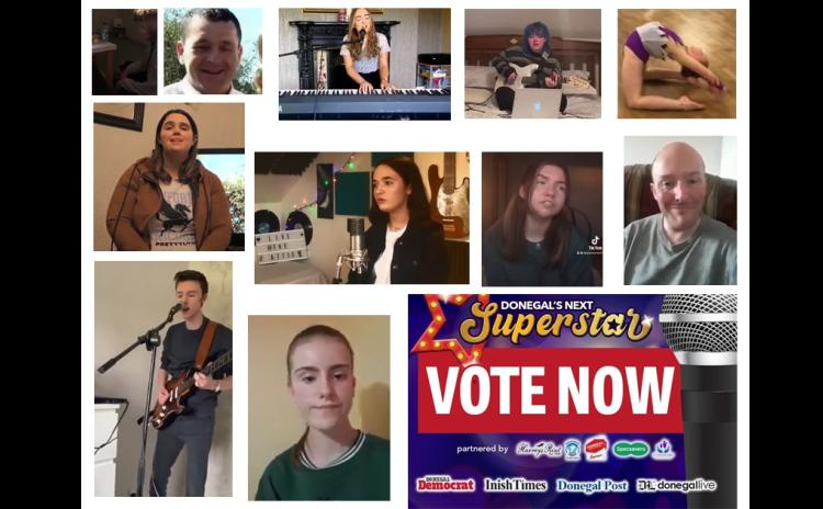 You can now cast your vote for who you think will be Donegal's Next Superstar